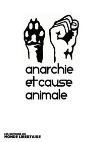 Anarchie et cause animale T01
