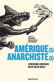Amérique(s) anarchiste(s)