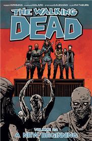 Walking Dead TP 22 A New Beginning