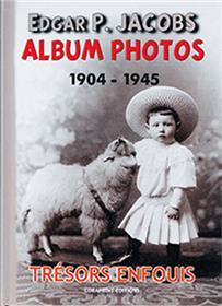 Edgar P. Jacobs, Album Photos T01 1904-1945