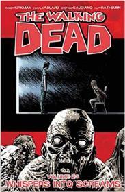 Walking Dead TP 23 Whispers Into Screams