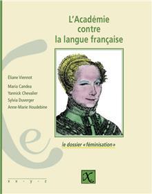 Académie contre la langue française (L')