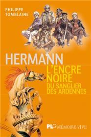 Hermann, L´encre noire du sanglier des Ardennes