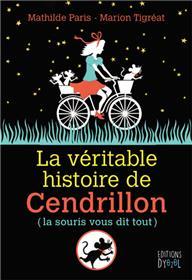 Véritable histoire de Cendrillon (La)