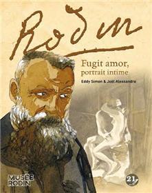 Rodin - Fugit Amor, portrait intime