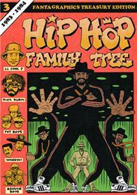 Hip Hop Family Tree GN Vol.03 1983-1984