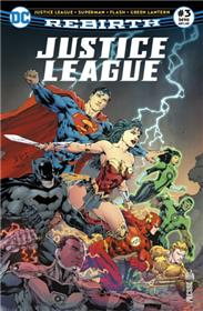 Justice League Rebirth 03 La terre menacée d'invasion!