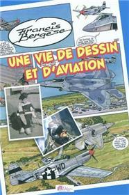 Vie de dessin et d'aviation (Une)