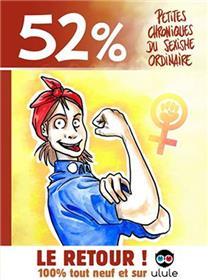 52% - Petites chroniques du sexisme ordinaire