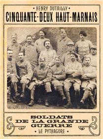 52 Haut-Marnais, Soldats de la Grande Guerre