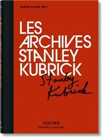 Archives de Stanley Kubrick (Les)