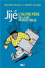 Jijé, l´autre père de la bande dessinée franco-belge
