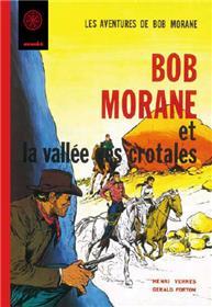 Bob Morane La vallée des crotales