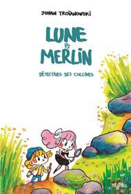 Lune et Merlin