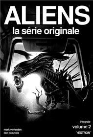 Aliens, La série originale - Intégrale T02