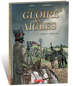 Gloire des Aigles (La) T02