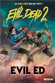 Evil Dead 2 : Evil Ed