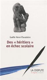 """""""Héritiers"""" en échec scolaire (Des)"""