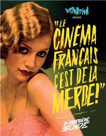 4. Le cinéma français c'est de la merde - La Quatrième sonde