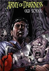 Army of Darkness : Old School
