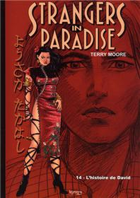 Strangers in Paradise T14 L´histoire de David