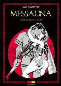 Messalina Acte 02 Le sexe et le glaive