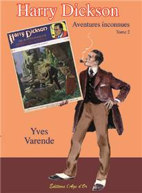 Harry Dickson T02 Aventures inconnues