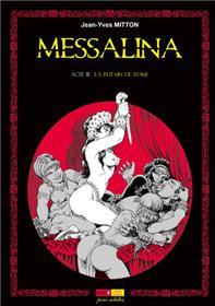 Messalina Acte 03 La putain de Rome