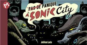 (Pas de) panique à Sonic City
