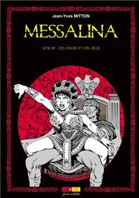 Messalina Acte 04 Des orgies et des jeux
