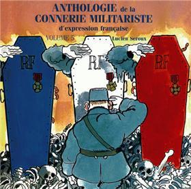 ANTHOLOGIE Vol.5 DE LA CONNERIE MILITARISTE