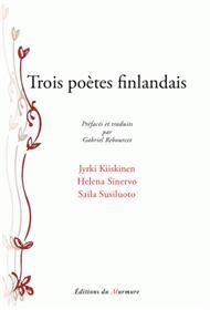 Trois poètes Finlandais